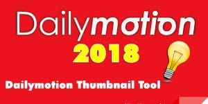 dailymotion thumbnail tool thumbnail dailymotion - dailymotion thumbnail 300x150 - Free tool change Thumbnail Dailymotion Video
