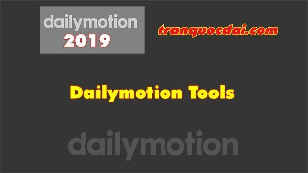dailymotion tools